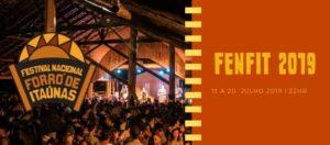 FENFIT 2019 - FESTIVAL NACIONAL FORRÓ DE ITAÚNAS