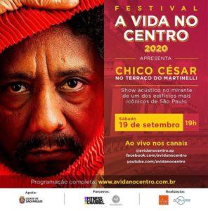 Chico César no festival A Vida No Centro