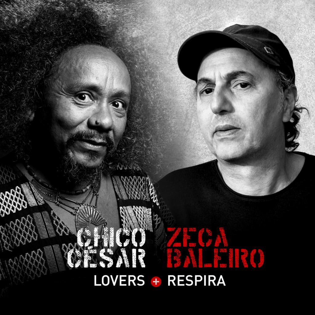 Faça o pré-save: Chico César e Zeca Baleiro juntos em composições da quarentena