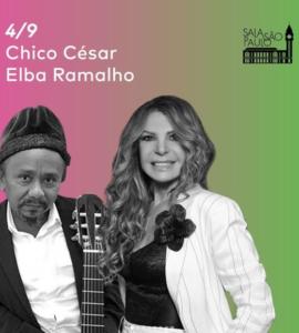 Chico César, Elba Ramalho e Brasil Jazz Sinfônica