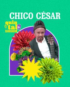 Chico César no Festival Quintal Sarará